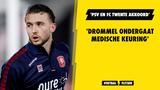 'PSV en FC Twente akkoord: Drommel ondergaat medische keuring'