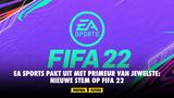 EA Sports pakt uit met primeur van jewelste: nieuwe stem op FIFA 22
