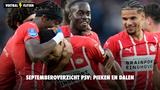 Septemberoverzicht PSV: pieken en dalen