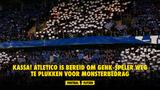 KASSA! Atletico is bereid om Genk-speler weg te plukken voor monsterbedrag