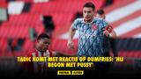 Tadic komt met reactie op Dumfries: 'Hij begon met pussy' (VIDEO)