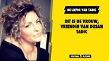 Dit is de vrouw, vriendin van Dusan Tadic