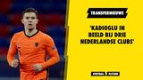 'Kadioglu in beeld bij drie Nederlandse clubs'