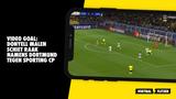 VIDEO GOAL: Donyell Malen schiet raak namens Dortmund tegen Sporting CP