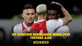 Dit schrijven Nederlandse media over Fortuna-Ajax