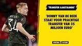 'Donny van de Beek staat voor prachtige transfer van 35 miljoen euro'