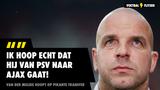 "Van der Meijde hoopt op pikante transfer: ""Hij moet van PSV naar Ajax gaan"""