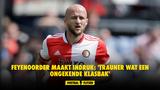 Feyenoorder maakt indruk: 'Trauner wat een ongekende klasbak'