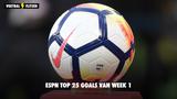 ESPN Top 25 Goals van Week 1