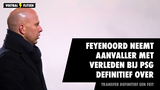 Feyenoord neemt aanvaller met verleden bij Paris Saint-Germain definitief over