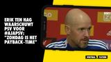 """Erik ten Hag waarschuwt PSV voor topper in Amsterdam: """"Zondag is het payback-time"""""""