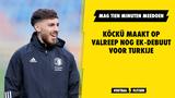 Köckü maakt op valreep nog EK-debuut voor Turkije