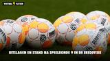 Uitslagen en stand na speelronde 9 in de Eredivisie