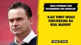 'Ajax vindt ideale aanvallende versterking bij Real Madrid'