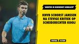 KNVB schorst Janssen na stevige kritiek op scheidsrechter Kooij