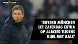 'Bayern München let zaterdag extra op Ajacied tijdens oefenduel met Ajax'