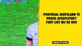 Portugal-Duitsland te vroeg afgefloten? Fout ligt bij de NOS