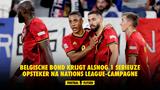 Belgische bond krijgt alsnog 1 serieuze opsteker na Nations League-campagne