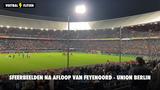 Sfeerbeelden na afloop van Feyenoord - Union Berlin