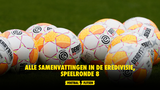 Alle samenvattingen in de Eredivisie, speelronde 8