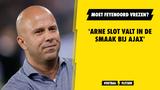 'Arne Slot valt in de smaak bij Ajax'