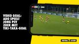VIDEO GOAL: ADO speelt Jong PSV zoek met tiki-taka-goal