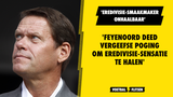 'Feyenoord deed vergeefse poging om Eredivisie-revelatie te halen'