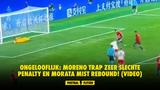 Ongelooflijk: Moreno trap zeer slechte penalty en Morata mist rebound! (VIDEO)