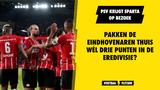 Voorbeschouwing PSV-Sparta: vermoedelijke opstellingen, vorm en verwachtingen