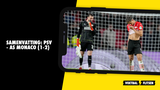 Samenvatting: PSV - AS Monaco (1-2)