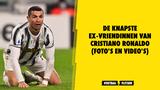 De knapste ex-vriendinnen van Cristiano Ronaldo (foto's en video's)