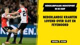Nederlandse kranten lovend over Feyenoord na 3-1 zege op sc Heerenveen