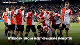 Feyenoord - NEC: De meest opmerkelijke momenten