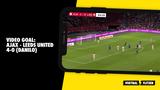 VIDEO GOAL: Ajax - Leeds United 4-0 (Danilo)