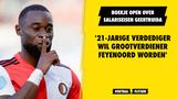 """Boekje open over 'bizarre salariseisen' Geertruida: """"Hij wil grootverdiener Feyenoord worden"""""""