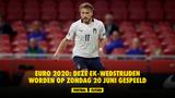 Euro 2020: deze EK-wedstrijden worden op zondag 20 juni gespeeld