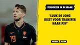 'Luuk de Jong kiest voor transfer naar PSV'