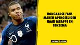 Hongaarse fans maken apengeluiden naar Mbappe en Benzema