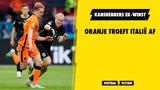 Kanshebbers EK-winst: Oranje troeft Italië af