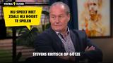 """Stevens kritisch op Götze: """"Hij speelt niet zoals hij hoort te spelen"""""""