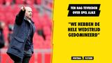 """Ten Hag tevreden over spel Ajax: """"We hebben de hele wedstrijd gedomineerd"""""""