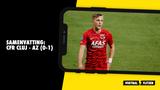 Samenvatting: CFR Cluj - AZ (0-1)