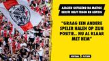 "Ajacied gefileerd na eerste helft tegen RB Leipzig: ""Nu al helemaal klaar met hem"""