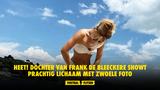 HEET! Dochter van Frank De Bleeckere showt prachtig lichaam met zwoele foto