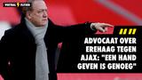 """Advocaat over erehaag tegen Ajax: """"Een hand geven is genoeg"""""""