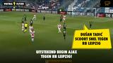 VIDEO GOAL: RB Leipzig - Ajax 0-1 (Dušan Tadić)