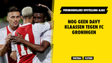 Vermoedelijke opstelling Ajax: Klaassen op de bank