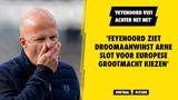 'Feyenoord vist achter het net en ziet droomaanwinst Arne Slot voor Europese grootmacht kiezen'