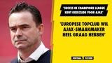 'Europese topclub wil Ajax-smaakmaker héél graag hebben'
