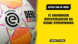 Elftal van de Week: FC Groningen hofleverancier na ruime overwinning
